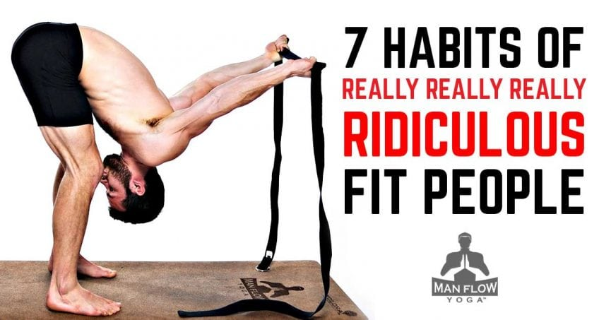 7-Habits-of-Really-Really-Really-Ridiculous-Fit-People