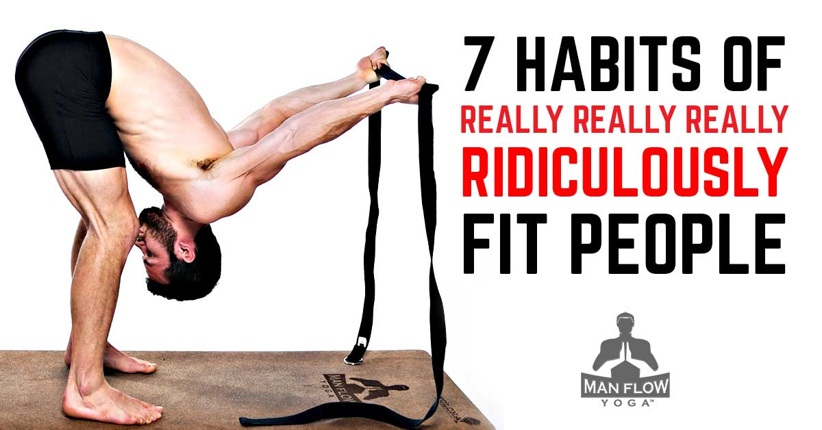 7-Habits-of-Really-Really-Really-Ridiculously-Fit-People