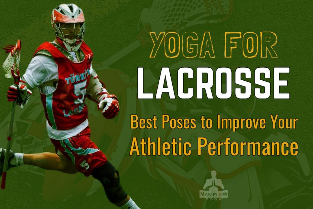 Yoga for Lacrosse Players