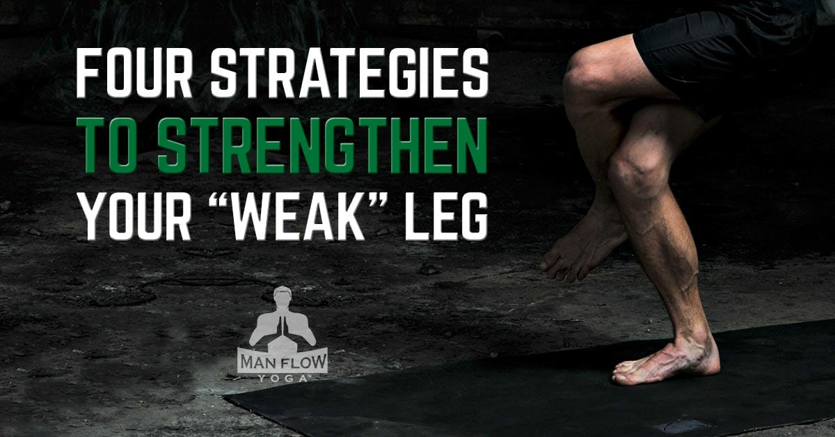 How To Strengthen Your Weak Leg