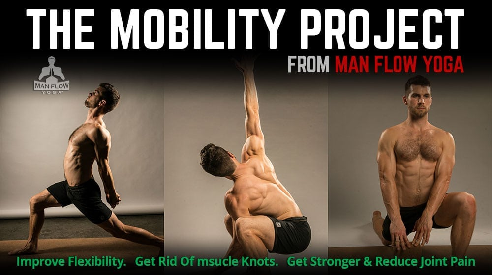 The Mobility Project: Improve Flexibility. Get Rid Of msucle Knots. Get Stronger & Reduce Joint Pain