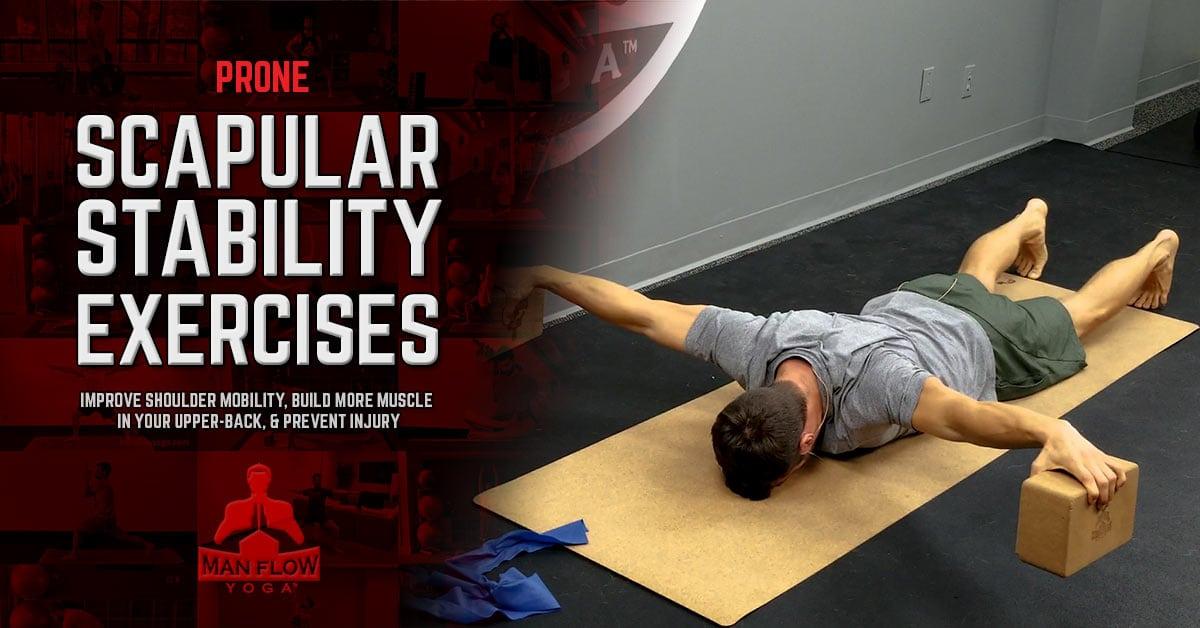 Prone Scapular Stability Exercises