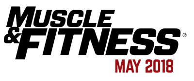 Featured Author in Muscle & Fitness Magazine, May 2018