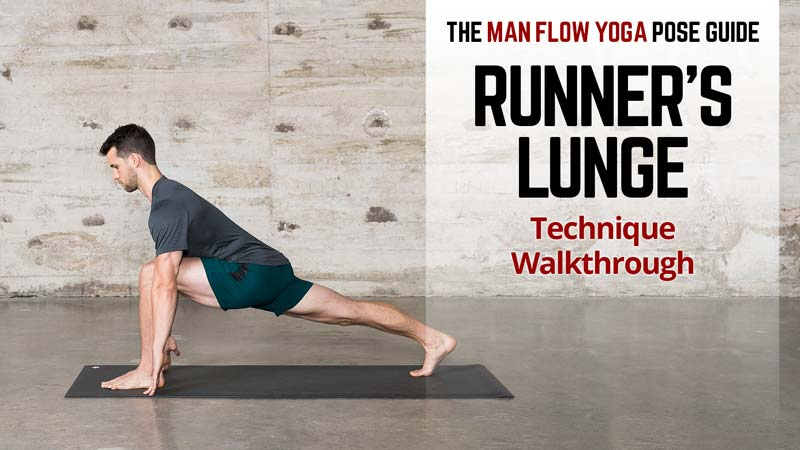 Man Flow Yoga Pose Guide - Runner's Lunge: Technique Walkthrough - Photo credit 2018 Dennis Burnett Photography