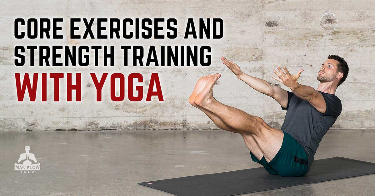 Core Exercises and Training with Yoga