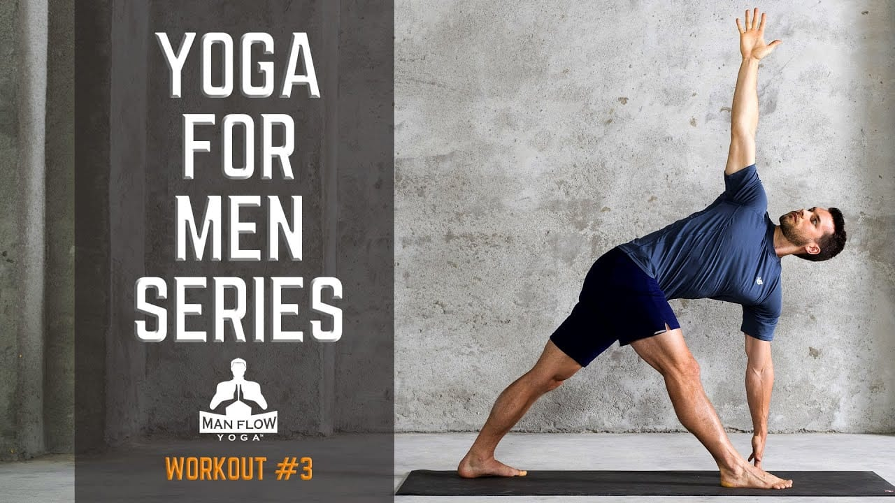 Yoga for Men Series - Workout #3
