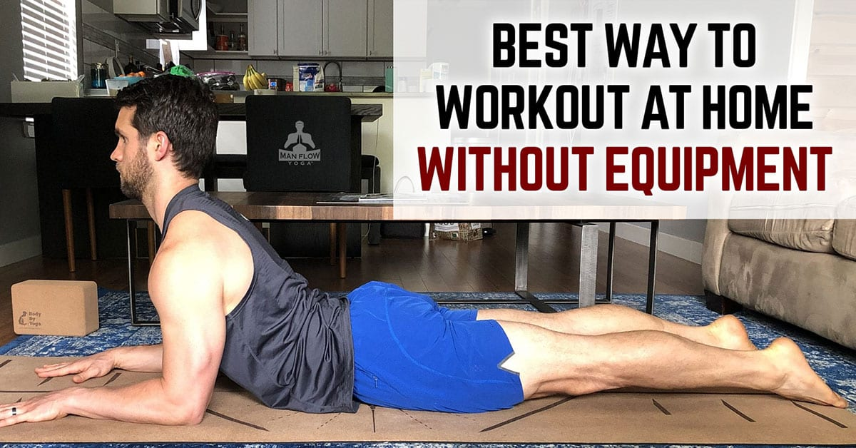 Best Way To Workout At Home Without Equipment
